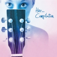 Her Compilation [CD]
